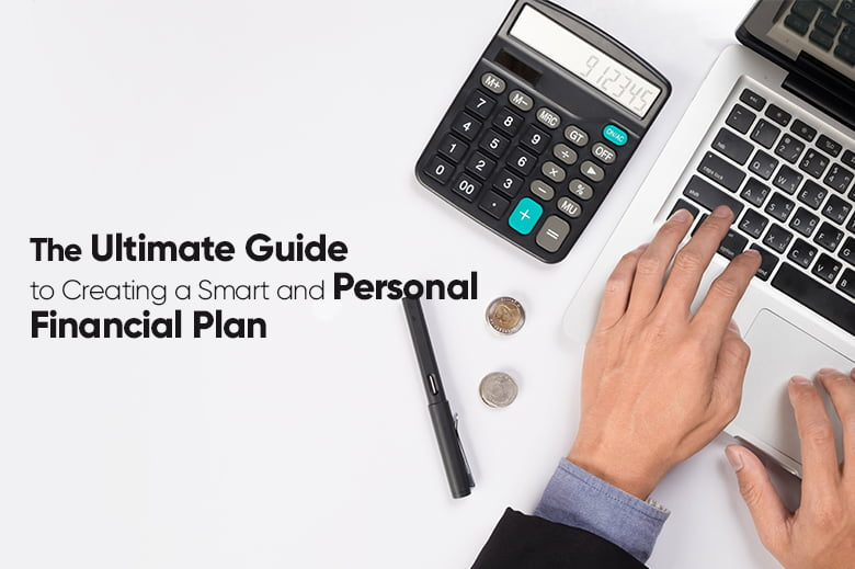 Smart and Personal Financial Plan