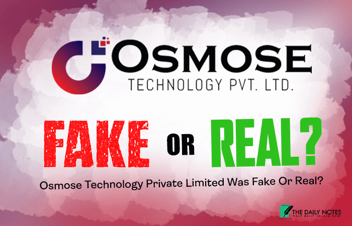 Osmose Technology Private Limited Was Fake Or Real