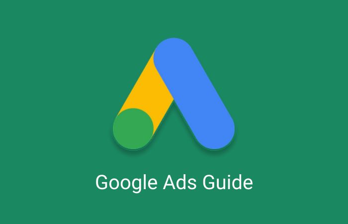 Guide To Google Ads