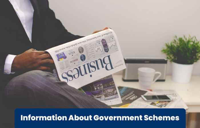 Information About Government Schemes