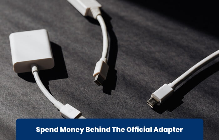 Spend Money Behind The Official Adapter