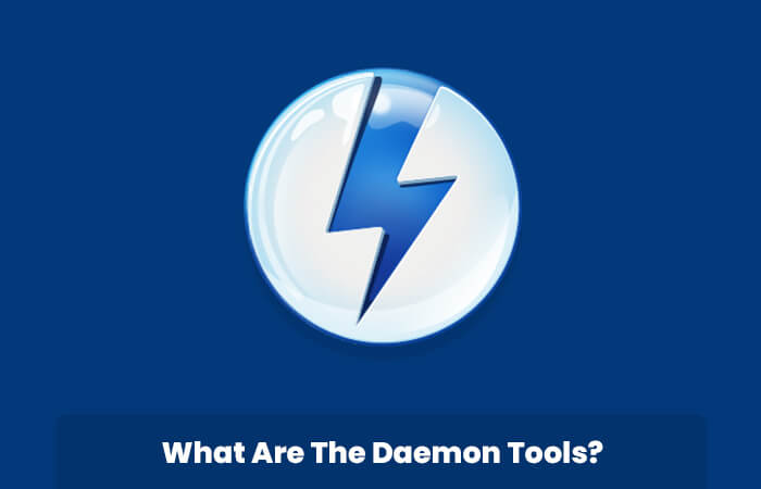 What Are The Daemon Tools
