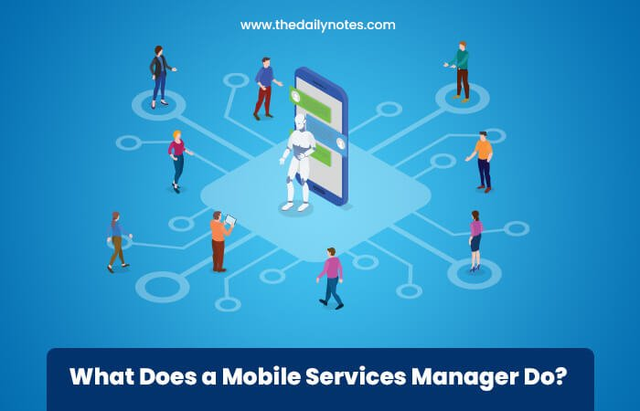 What Does a Mobile Services Manager Do