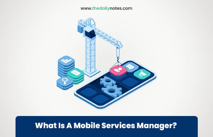 What is a Mobile Services Manager