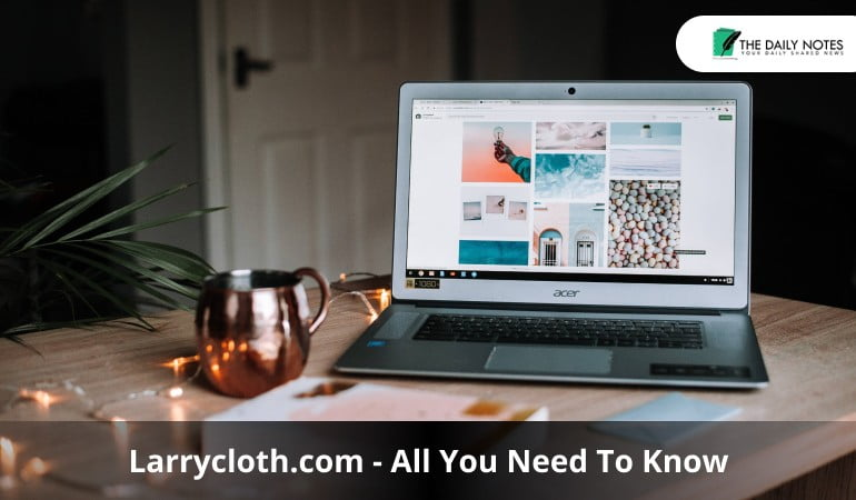 Larrycloth.com - All You Need To Know