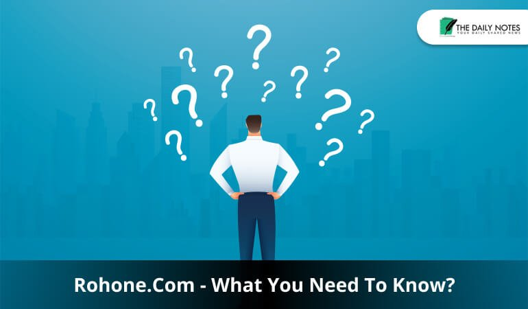 Rohone. Com - What You Need To Know